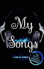 My Songs by ilovedolphins101
