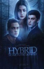 HYBRID;(Liam Dunbar) by Daddario_Sprayberry