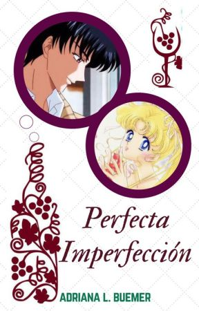 Perfecta Imperfección...(Darien y Serena) by Monaxia-Sol18