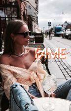 fame | e.d by xxJessTheFangirlxx
