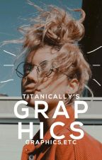 Graphics, E T C by titanically-