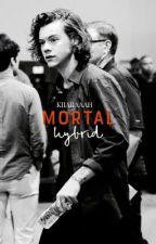 MORTAL HYBRID [h.s] by kiiaraaah
