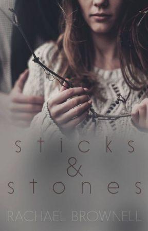 Sticks & Stones by AuthorRachaelBrownel
