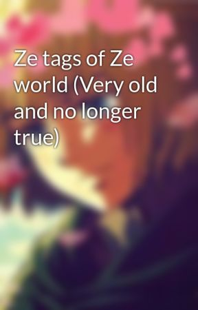 Ze tags of Ze world by _StrawHatKid_