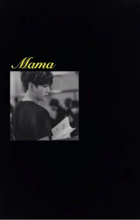 MAMA [ Child Bts X Mother reader ] by Anime_lover_book100
