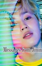 ~Messages from Jimin~ by Park_Angela