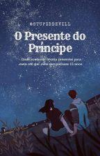 O Presente do Príncipe  {jikook} by LaylaBacelar4