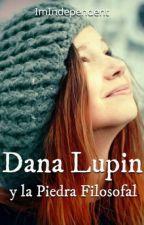 Dana Lupin y la piedra filosofal by ImIndependent