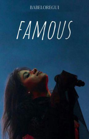 FAMOUS (Camren) by BabeLoRegui