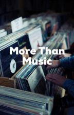 More Than Music by redtinted