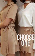 choose one by _forzayn_