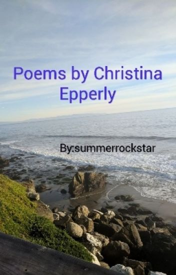Poems By Christina Epperly