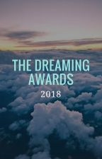 The Dreaming Awards 2018 [OPEN] by TheDreamingAwards