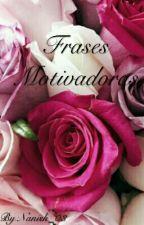 Frases motivadoras  by Nanish_03
