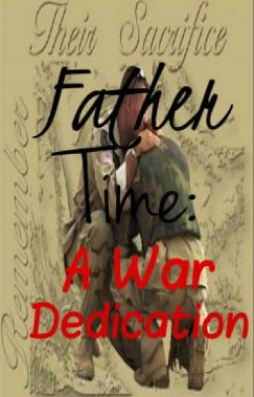 Father Time: A War Dedication