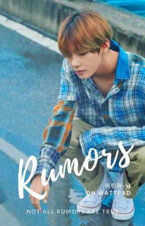 Rumors || Kim Taehyung x Reader by eolini-nim