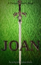 Joan by AceActsProductions
