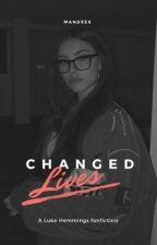 Lives changed || L.H by mandssx