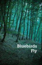 Bluebirds Fly - Ryden by IzzyMay1