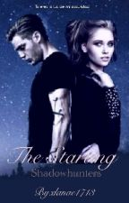 The Starting {Shadowhunters} by danae1713