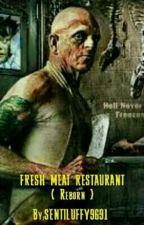 FRESH MEAT by SENTILUFFY9691