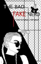 The bad fake nerd  by gaby1431