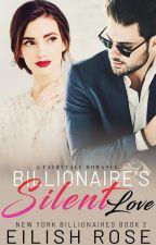 #2 Billionaire's Silent Love --   SAMPLE -- Published on AMAZON KINDLE by Eilish10