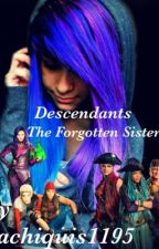 Descendants Fanfic: The Forgotten Sister by Lachiquis1195