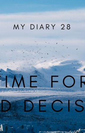 It's Time For The Hard Decision [My Diary 28] by RishiNema
