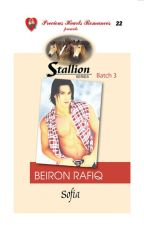Stallion Series 22 : Beiron Rafiq COMPLETED (Published by PHR) by sofia_jade6