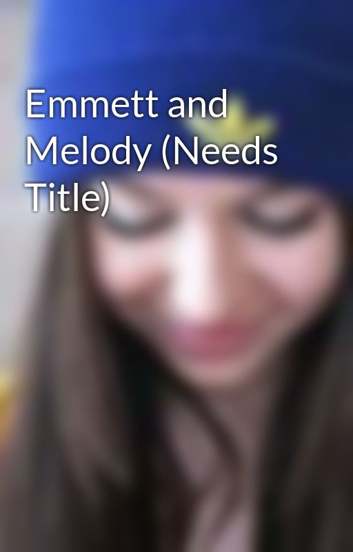 Emmett and Melody (Needs Title) by victoras_secret