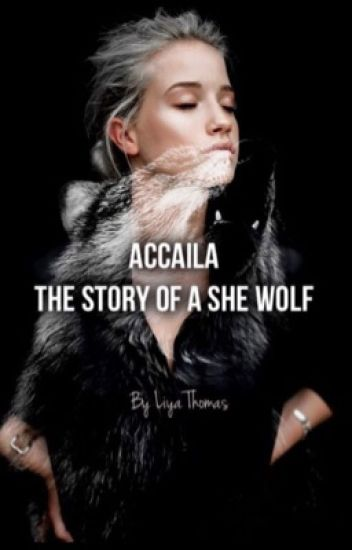 Accaila - The Story of a She Wolf
