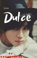 Dulce by RoxtaTDROS