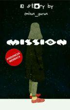 MISSION by sisikentalmanis