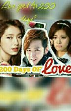 200 Days Of Love [Series 1: Teen Lovers] Completed by Danana25