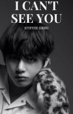 I can't see you (deel 2)✔ - BTS DUTCH FF by Eyevie-desu