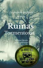 Ruinas Tormentosas by bileysireyes