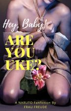 Baby, are You Uke? (2nd Season) by FrauFreude