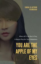 You Are The Apple of My Eyes by surgaaa