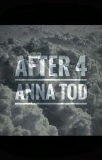 After 4 (После- долго и счастливо) by Diana-Vorobushek