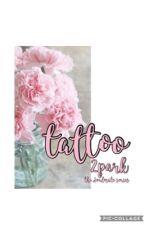 TATTOO || 2PARK by aikiNEBULAE