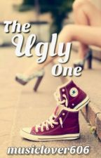 The Ugly One by musiclover606