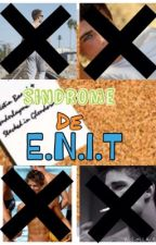 Sindrome de E.N.I.T by Littlegabi00