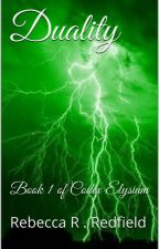Duality  : Book 1 of  Codex Elysium by rebeccaredfield33
