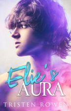 Elie's Aura (boyxboy)(completed) by tristen2500