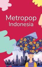 Metropop Indonesia by metropopindonesia