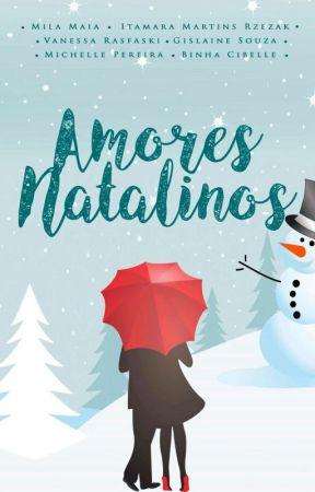 Amores Natalinos - Não Foi Sem Você (Degustação) by Binha-Cibelle