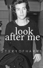 Look After Me (Harry Styles) by lukespeaches
