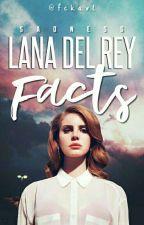 ✨ Lana Del Rey | Facts ✨ by fck_axl