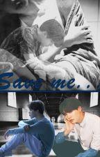Save me by Capusinne